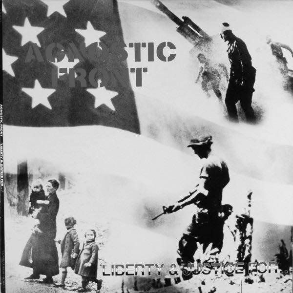 agnostic front liberty and justice lp