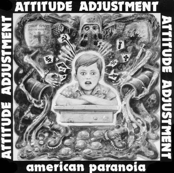 attitude adjustment american paranoia lp
