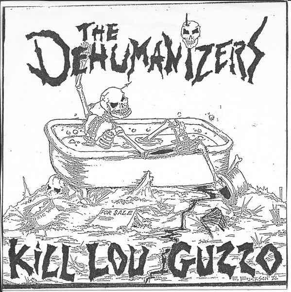 dehumanizers kill lou guzzo ep
