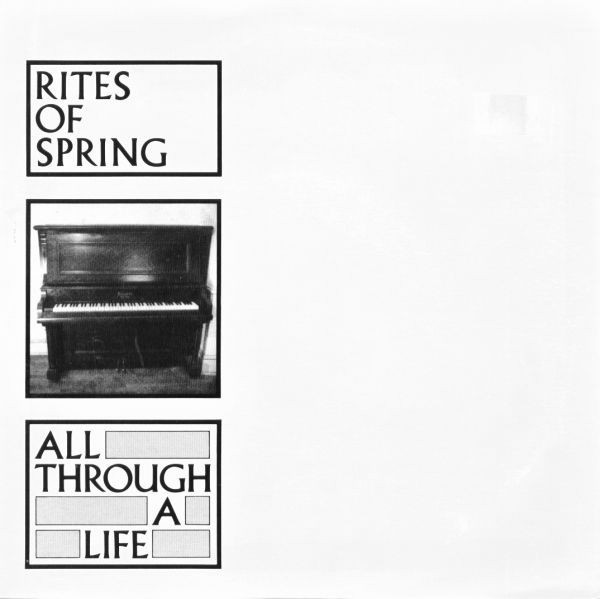 rites of spring all through a life ep