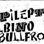 Epileptic Albino Bullfrogs -- '88 demo