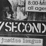 7 Seconds / Justice League / Scram / The Corrupted Ones / Fail Safe
