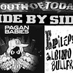 Youth of Today / Side By Side / Pagan Babies / Epileptic Albino Bullfrogs